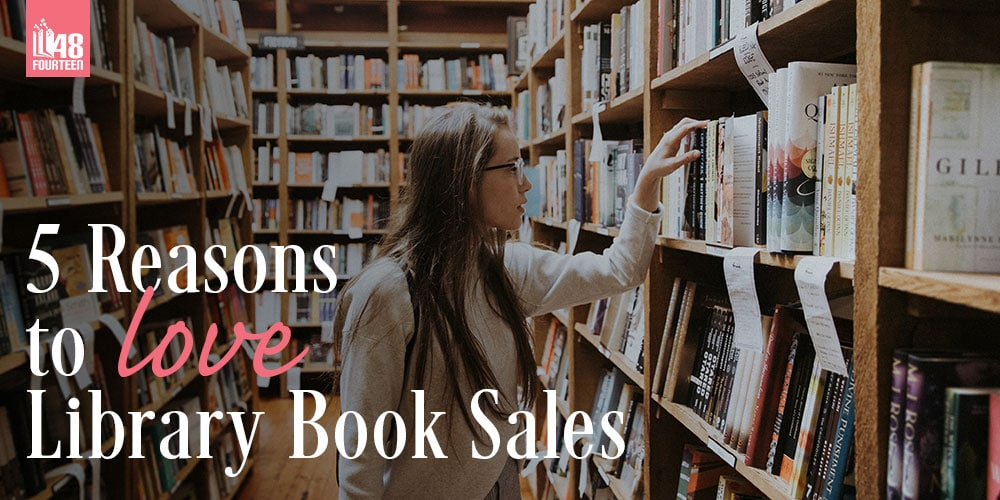 5 Reasons to Love Library Book Sales